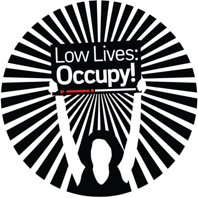 Low Lives: Occupy! Call for Entries